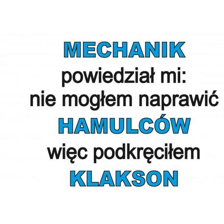 Kubek -Mechanik powiedział mi