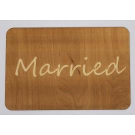 Drewniana tabliczka - Married