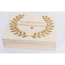 Pudełko drewniane - Nie odkładaj marzeń odkładaj na marzenia