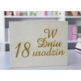 Pudełko drewniane - W dniu 18 urodzin